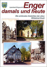 L.Dingwerth: Enger damals und heute (neuer Bildband über die Wittekind-Stadt)