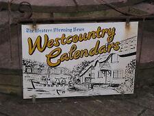 "Original 1930s Steel ""WESTERN MORNING NEWS Westcountry Calendars"" Sign & Bracket"