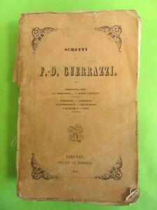 SCRITTI DI F. D. GUERRAZZI.RACCONTI E DRAMMI.FELICE LE MONNIER.1847