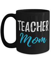 Teacher Mom Coffee Mug Funny School Mother Gift