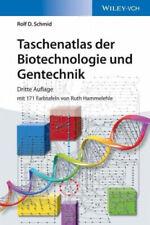 Taschenatlas der Biotechnologie und Gentechnik|Rolf D. Schmid|Broschiertes Buch