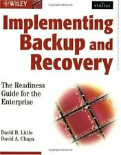 Implementing Backup and Recovery  The Readiness Guide for the Enterpr