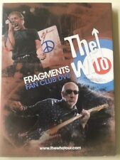 The Who: Fragments Fan Club Dvd, unused but open. Runtime 1 hr 9 mins