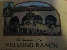 Romance Of The Kellogg Ranch