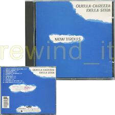 """NEW TROLLS """"QUELLA CAREZZA DELLA SERA"""" RARO CD 1989"""