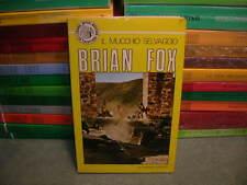 Brian Fox, Il Mucchio Selvaggio, I Grandi Autori Western La Frontiera 29
