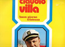 CLAUDIO VILLA disco LP 33 g BUON GIORNO TRISTEZZA made in ITALY sigillato SEALED