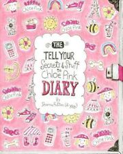The Tell Your Secrets & Stuff To Chloe Pink Diary
