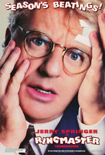 SMALL POSTER :MOVIE REPRO: RINGMASTER - JERRY SPRINGER - FREE SHIPPING   RC4 J-L
