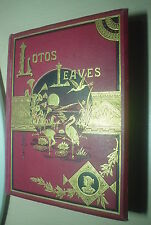 LOTOS LEAVES BY WILLIAM GILL 1875-ALFRED TENNYSON-MARK TWAIN-RARE-ANTIQUE- LOTUS