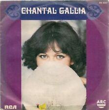 """45 TOURS / 7"""" SINGLE--CHANTAL GALLIA--AMOUREUSEMENT VOTRE / TOUT UN PROGRAMME-77"""