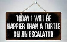 682HS Happier Than Turtle On Escalator 5