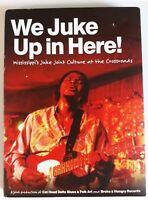 We Juke Up In Here CD DVD