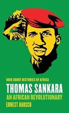 Thomas Sankara: An African Revolutionary (Ohio Short Histories of Africa), Harsc