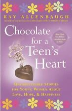 Chocolate for a Teen's Heart : Unforgettable Stories for Young Women about...