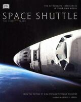 Space Shuttle: The First 20 Years - The Astronauts' Experiences | Hardcover Book