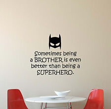 Sometimes Being A Brother Wall Decal Batman Superhero Quote Vinyl Sticker 428