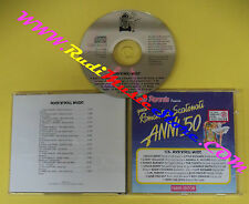 CD QUEI ROMANTICI SCATENATI ANNI 50 Rock'n'roll Music COMPILATION QRSAC 17A(C30)
