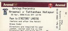 Ticket - Arsenal v Tottenham Hotspur 22.04.06 Directors' Landing Pass
