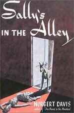 Sally's in the Alley (Rue Morgue Vintage Mysteries) by Davis, Norbert