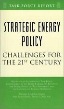 Strategic Energy Policy: Challenges for the 21st Century (Task Force Report (Co