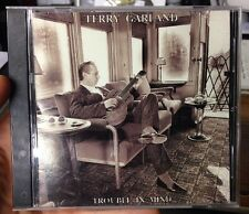 TERRY GARLAND - TROUBLE IN MIND CD 1991 - First Warning Rockabilly Blues