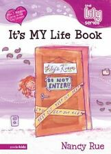 The It's MY Life Book (Young Women of Faith Library