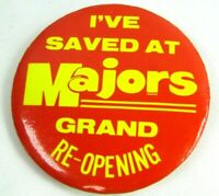 1970s Vintage Pin Button I've Saved At Majors Grand Re-Opening Deptartment Store