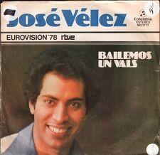 """JOSE VELEZ bailemos un valspor que te fuiste pa MO 1777 eurovision 7"""" PS VG/VG-"""