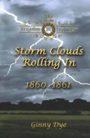 Storm Clouds Rolling In, Paperback by Dye, Ginny, Brand New, Free P&P in the UK