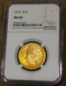 1915 Indian Ten Dollar Gold Coin NGC MS 60 Rare US Coin Eagle