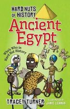 Hard Nuts of History: Ancient Egypt By Tracey Turner