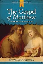 The Gospel of Matthew : A Scripture Study and Reflection by William Angor...