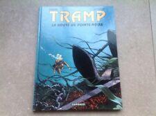 BD EO TRAMP - KRAEHN - JUSSEAUME - La route de Pointe Noire - tome 5