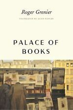 PALACE OF BOOKS - GRENIER, ROGER/ KAPLAN, ALICE (TRN) - NEW PAPERBACK BOOK