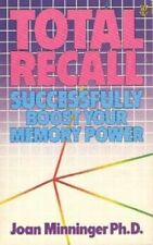 Total Recall: How to Boost Your Memory Power-Joan Minninger
