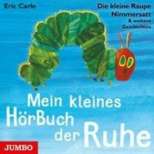 Mein kleines HörBuch der Ruhe | Eric Carle | Audio-CD | Deutsch | 2019