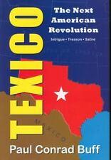 Texico: The Next American Revolution