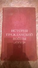 history of the civil war in the USSR. volume 3 . Illustrated
