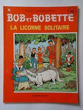 BOB ET BOBETTE n° 214  LA LICORNE SOLITAIRE ( EAUBO ) édition originale