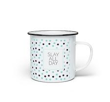 Slay Toute La Journée Tasse D'émail Design Drôle Slay Travail Métal
