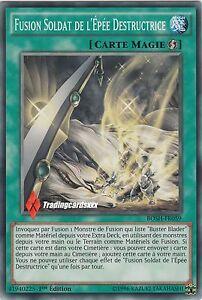 ♦Yu-Gi-Oh!♦ Fusion Soldat de l'Epée Destructrice (Polymérisation) : BOSH-FR059