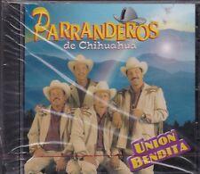 Los Parranderos De Chihuahua Union Bendita CD New Sealed