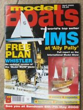 """Model Boats Magazine and Plan  """" Whistler """" April 2000 Vol 50 Issue 593"""