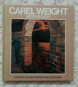 CAREL WEIGHT ART BOOK BY MERVYN LEVY 1986 1ST EDITION
