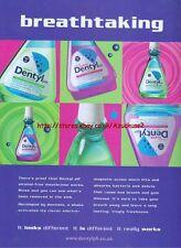 "Dentyl ph ""Breathtaking"" 2003 Magazine Advert #68"