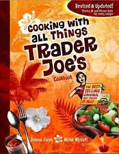 Cooking With All Things Trader Joe's Cookbook, Wona Miniati, Deana Gunn, Accepta