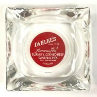 Dahlkes Famous Turkey Corned Beef Sandwiches Oakland CA Vintage AshTray Glass