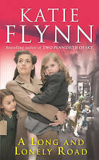 Katie Flynn A Long and Lonely Road (Paperback)