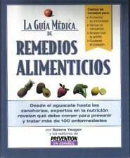 La Guía Médica de Remedios Alimenticios: desde e